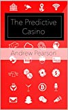 The Predictive Casino: Making the Integrated Resort Smart
