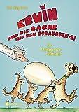 Erwin und die Sache mit dem Straußen-Ei - Ein Erdmännchen-Abenteuer - Ian Whybrow
