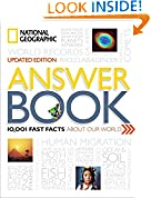 #10: National Geographic Answer Book, Updated Edition: 10,001 Fast Facts About Our World
