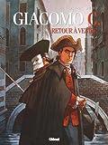 Giacomo C - Retour à Venise - Tome 02: Le Maître d'école