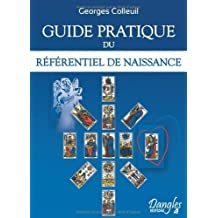 Guide pratique du referentiel de naissance de Georges Colleuil (2009) Broché