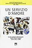 eBook Gratis da Scaricare Un servizio d amore Analisi globale dell impegno degli istituti religiosi contro HIV e Aids (PDF,EPUB,MOBI) Online Italiano