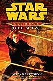 Darth Bane Rule of Two (Star Wars: Darth Bane)