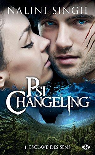 Esclave des sens: Psi-changeling, T1 par Nalini Singh