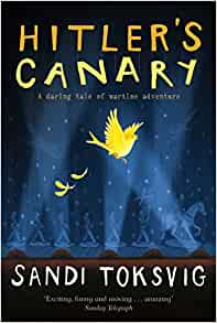 Hitler's Canary: Amazon.co.uk: Toksvig, Sandi: Books