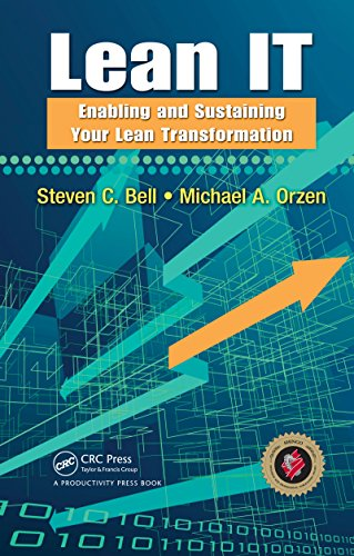 95b073700f Lean IT: Enabling and Sustaining Your Lean Transformation (English Edition)  von [Bell