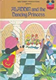 Aladdin and the Dancing Princess (Grolier Books)