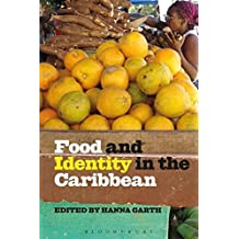 Food and Identity in the Caribbean