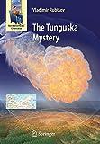 The Tunguska Mystery (Astronomers' Universe) by Vladimir Rubtsov (2009-08-31) - Vladimir Rubtsov