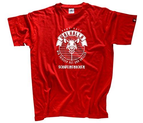Viking Shirts Komm nach Walhalla-Wir trinken Met und grillen Schweinenacken T-Shirt Rot XXL