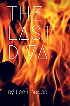 The Last Diva by [Connor, Lee]