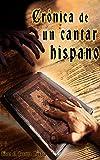 Image de Crónica de un Cantar Hispano (La Leyenda del Stellarium Chronicorum nº 1)
