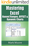 Mastering Excel: Named Ranges, OFFSET and Dynamic Charts