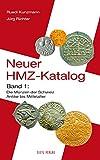 Neuer HMZ-Katalog, Band 1: Die Münzen der Schweiz Antike bis Mittelalter