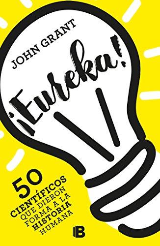 ¡Eureka! por John Grant