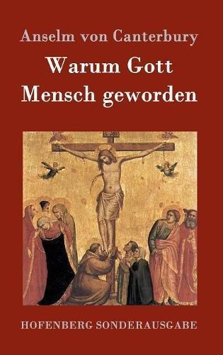 Warum Gott Mensch geworden: Cur deus homo
