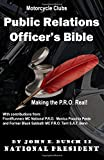 Motorcycle Club Public Relations Officer's Bible: Making the PRO Real: Volume 1 (Motorcycle Club Bible)