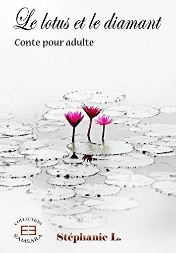 Le lotus et le diamant (Samsara) par Stéphanie L.