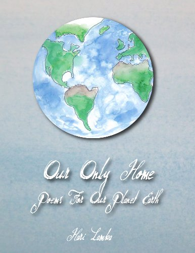 Our Only Home: Poems for Our Planet Earth (English Edition)