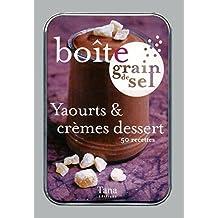Boîte grain de sel Yaourts & crèmes dessert : 50 recettes