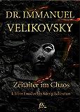 Vom Exodus bis König Echnaton: Zeitalter im Chaos. Band 1