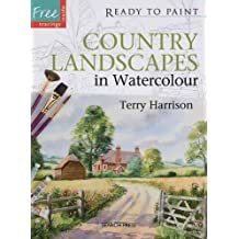 Country Landscapes in Watercolour (Ready to Paint the Masters) by Terry Harrison (2012-01-01)