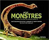 Mini monstres : Chefs-d'oeuvre de la biodiversité
