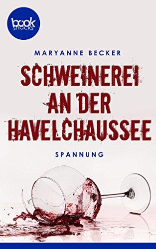 Buchseite und Rezensionen zu 'Schweinerei an der Havelchaussee' von Maryanne Becker