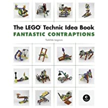 The LEGO Technic Idea Book: Fantastic Contraptions: 3 by Yoshihito Isogawa (25-Oct-2010) Paperback