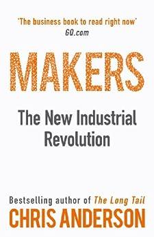 Makers: The New Industrial Revolution par [Anderson, Chris]