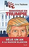 Bienvenue en Trumpie par Toulouse