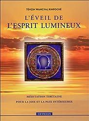 L'éveil de l'esprit lumineux : Méditation tibétaine pour la joie et la paix intérieures (1CD audio)