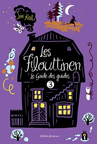 Les Filouttinen, Le Guide des guides - Tome 3 (Fiction)