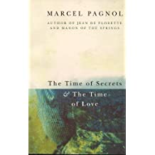 The Time of Secrets and the Time of Love