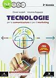 Tecnologie per la comunicazione e per il marketing. Per il secondo biennio degli Ist. tecnici e professionali. Con e-book. Con espansione online