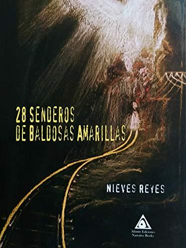 28 Senderos de Baldosas Amarillas eBook: Reyes, Nieves: Amazon.es ...