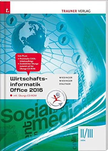 Wirtschaftsinformatik II/III HAK, Office 2016 inkl. digitalem Zusatzpaket