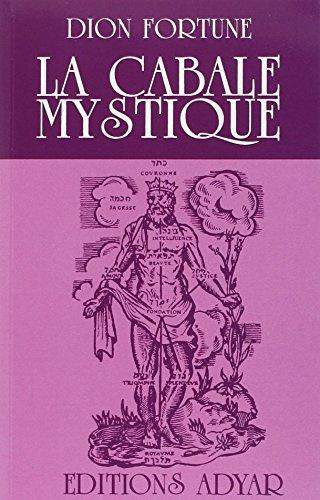 La cabale mystique par Dion Fortune