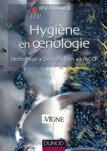 Hygiène en oenologie - Nettoyage, désinfection, HACCP - NP par ITV France