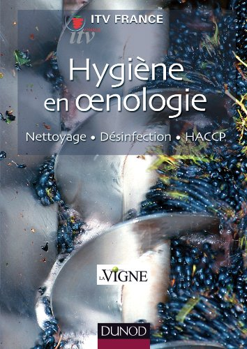 Hygiène en oenologie - Nettoyage, désinfection, HACCP - NP