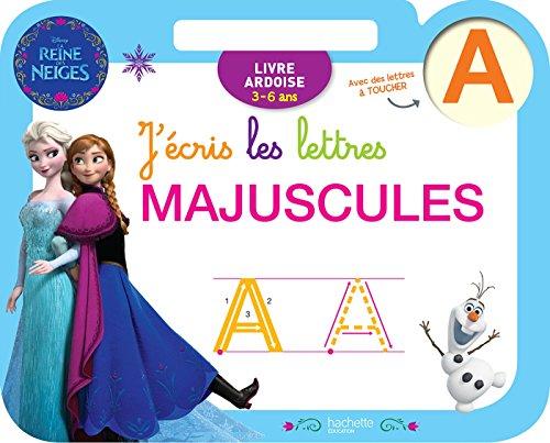 Reine des Neiges Ardoise J'écris les lettres majuscules (3-6 ans) par Collectif Disney