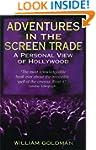 Adventures In The Screen Trade: A Per...