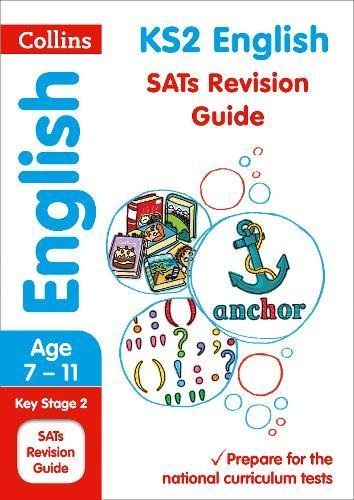 KS2 English SATs Revision Guide: 2018 tests (Collins KS2 Revision and Practice) por Collins KS2