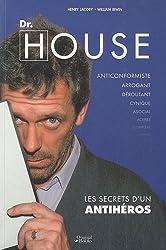 Dr House : Les secrets d'un antihéros