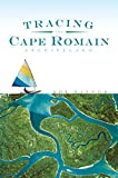 Tracing the Cape Romain Archipelago (Natural History)