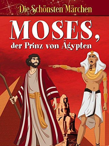 Moses der Prinz von Ägypten