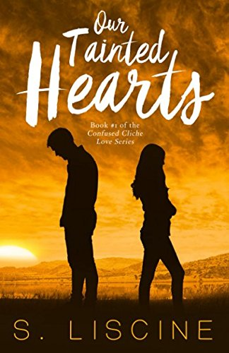 Our Tainted Hearts por S. Liscine
