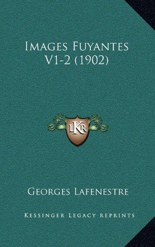 Images Fuyantes V1-2 (1902)