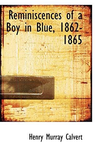 Reminiscences of a Boy in Blue, 1862-1865