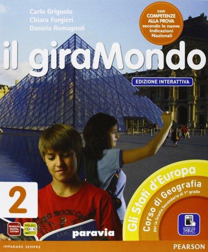 Giramondo. Ediz. interattiva. Per la Scuola media. Con e-book. Con espansione online: 2